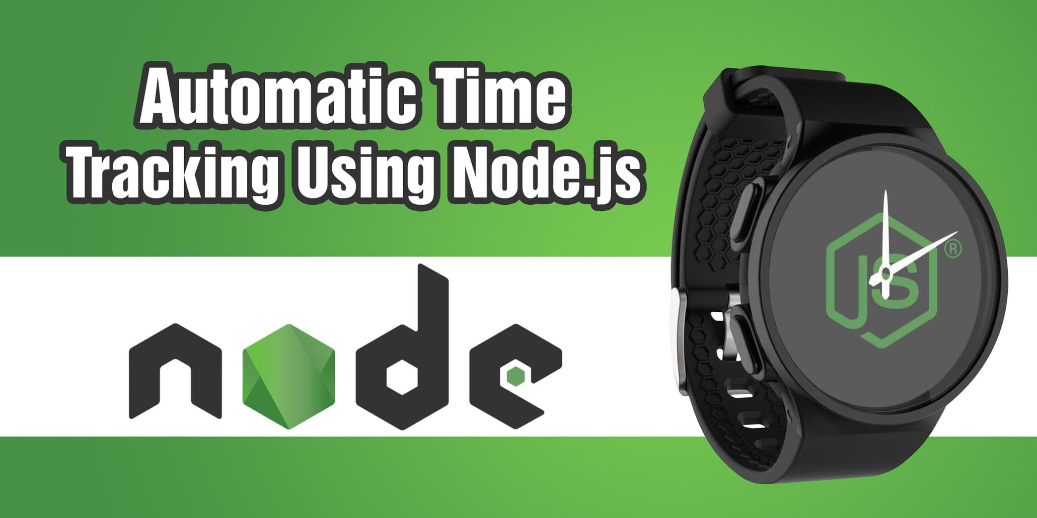 Automatic Time Tracking using Node.js