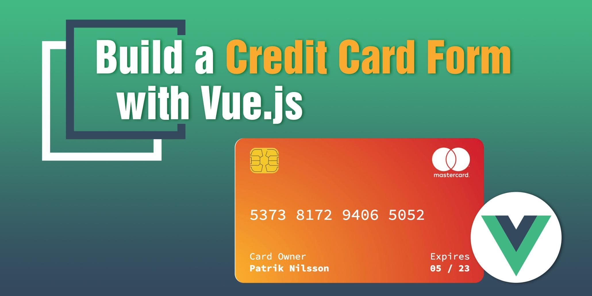 Build a credit card form with Vue.js
